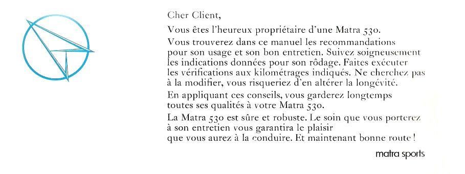 Cher client Matra 530